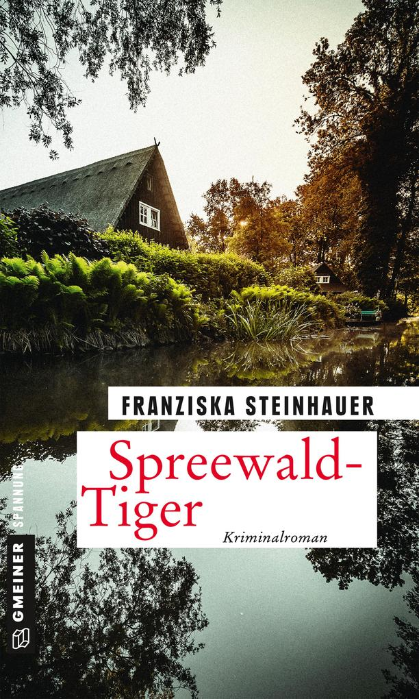 Spreewald-Tiger als eBook
