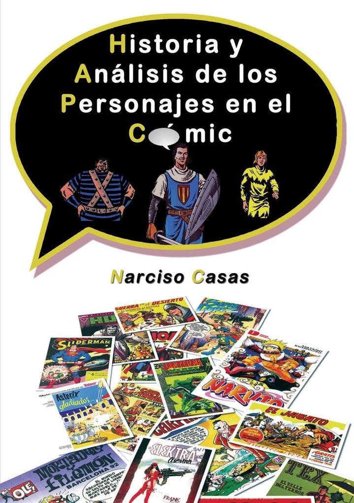Historia y Análisis de los Personajes en el Cómic Narciso Casas Author