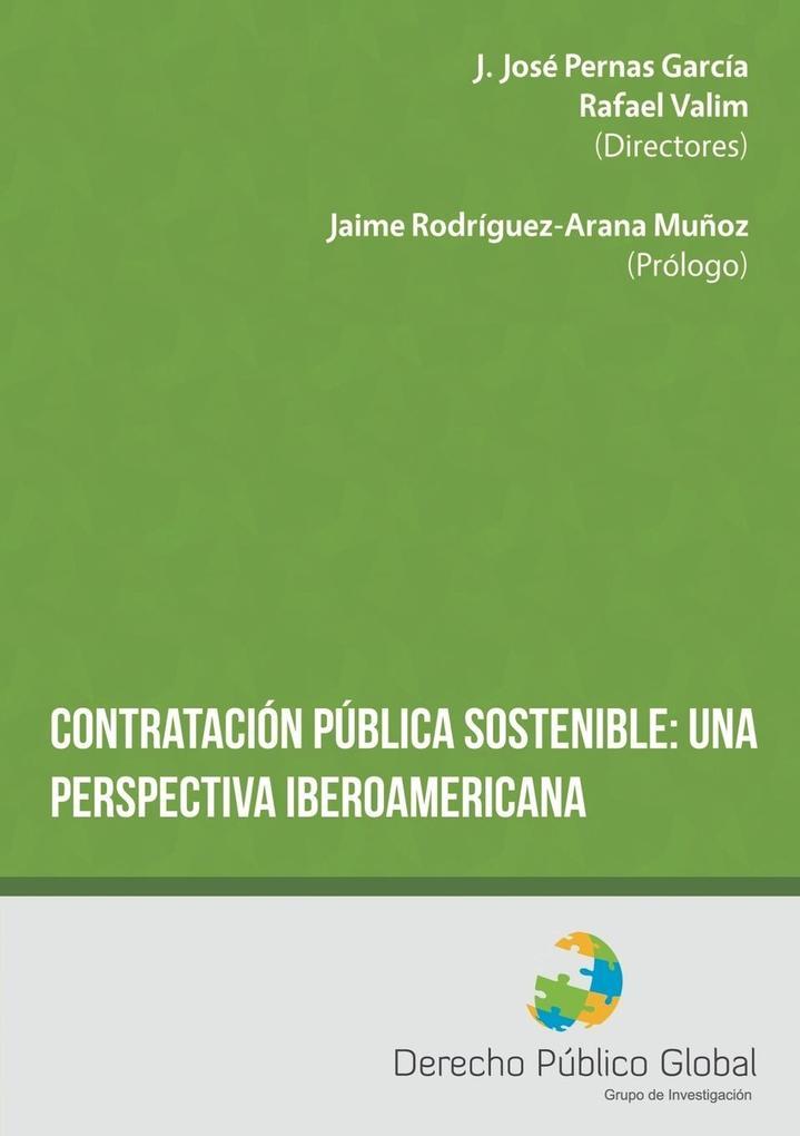 Contratación pública sostenible: una perspectiva iberoamericana Rafael Valim Editor
