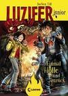 Luzifer junior 3 - Einmal Hölle und zurück