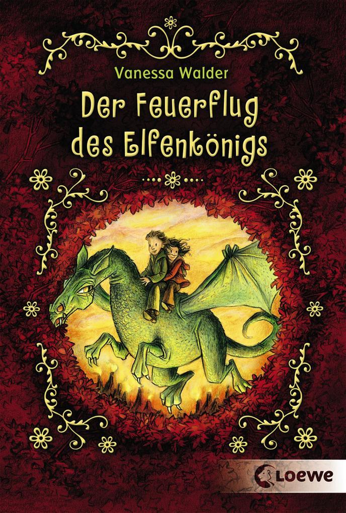 Der Feuerflug des Elfenkönigs als eBook