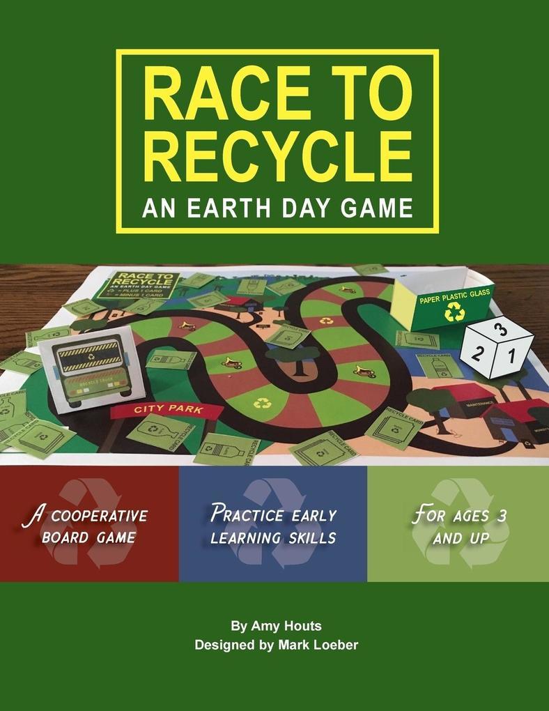 Race to Recycle als Taschenbuch von Amy Houts