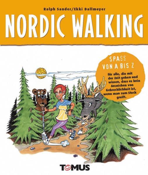 Spaß von A-Z. Nordic Walking als Buch