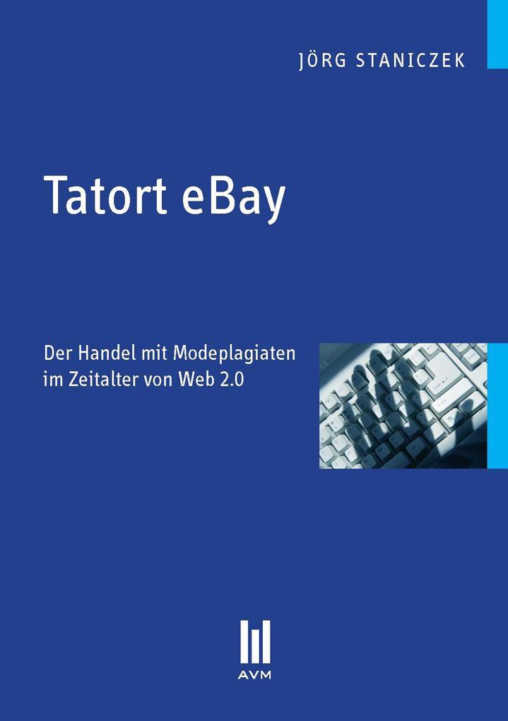 Tatort eBay als eBook von Jörg Staniczek