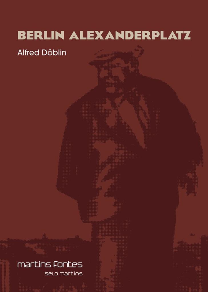 Berlin Alexanderplatz Alfred Döblin Author