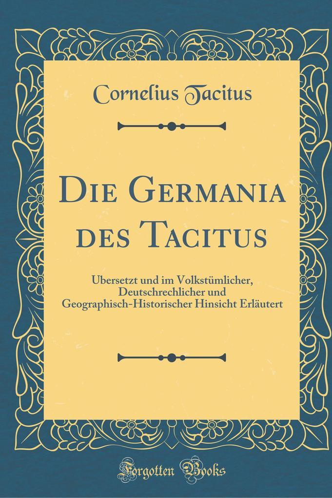 Die Germania des Tacitus als Buch von Cornelius Tacitus