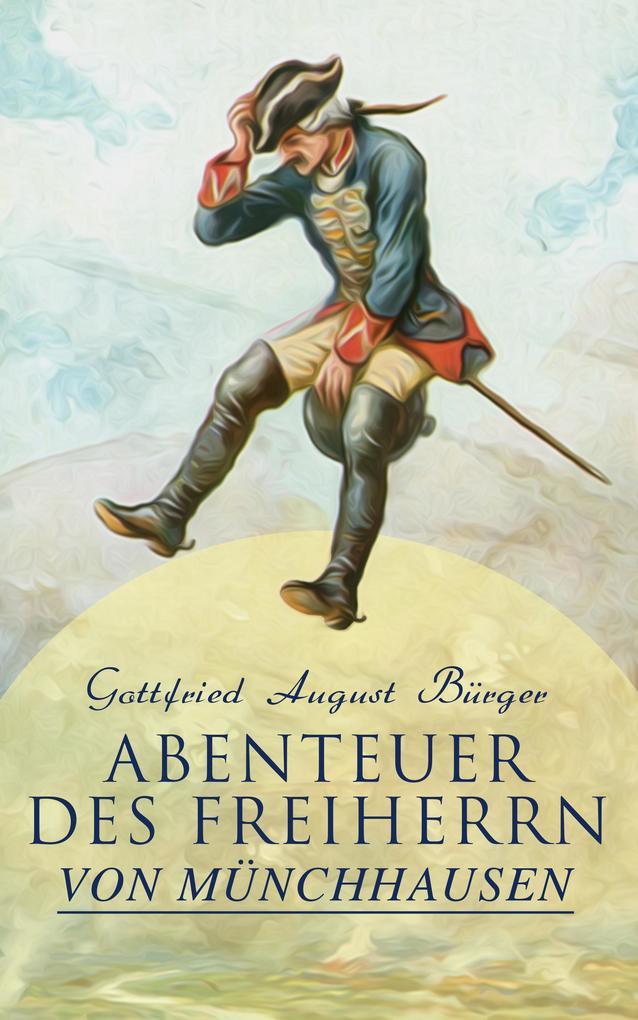 Abenteuer des Freiherrn von Münchhausen als eBook epub