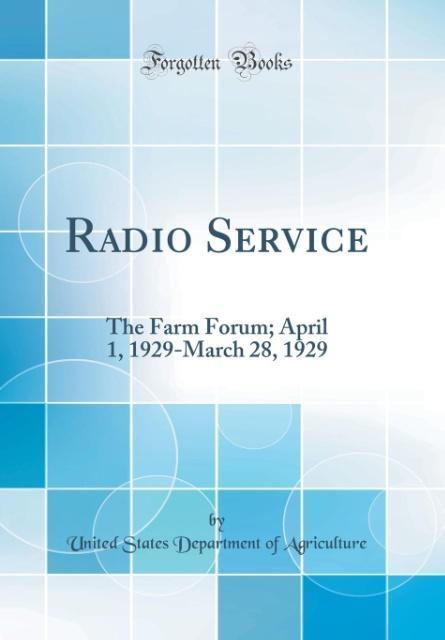 Radio Service als Buch von United States Department Of Agriculture - Forgotten Books