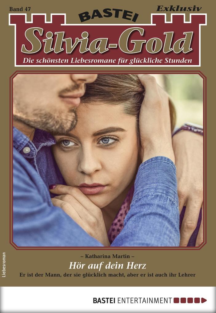 Silvia-Gold 47 - Liebesroman als eBook