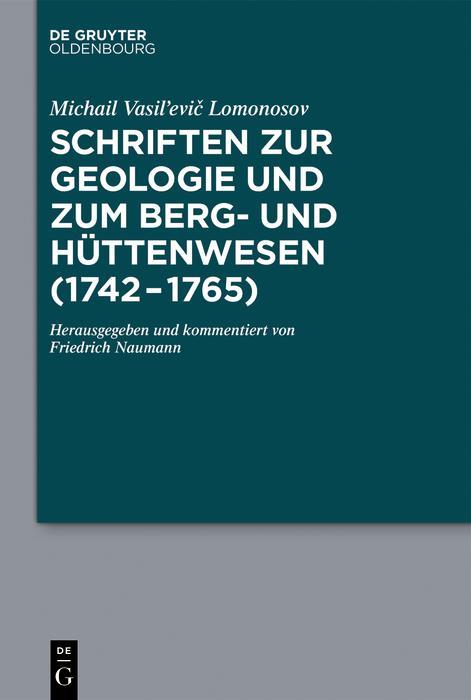 Schriften zur Geologie und zum Berg- und Hüttenwesen (1742-1765) als eBook epub