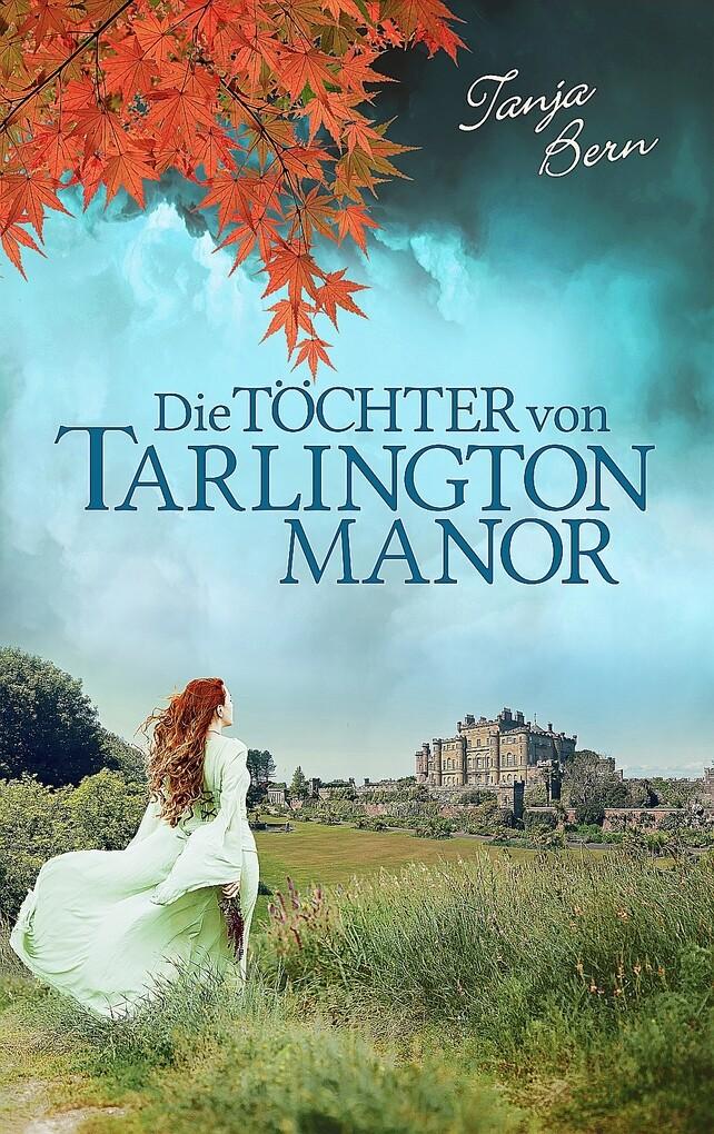 Die Töchter von Tarlington Manor als eBook
