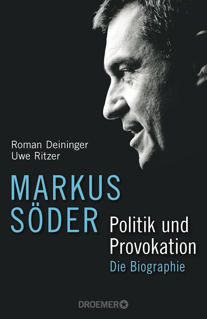 Markus Söder - Politik und Provokation als Buch