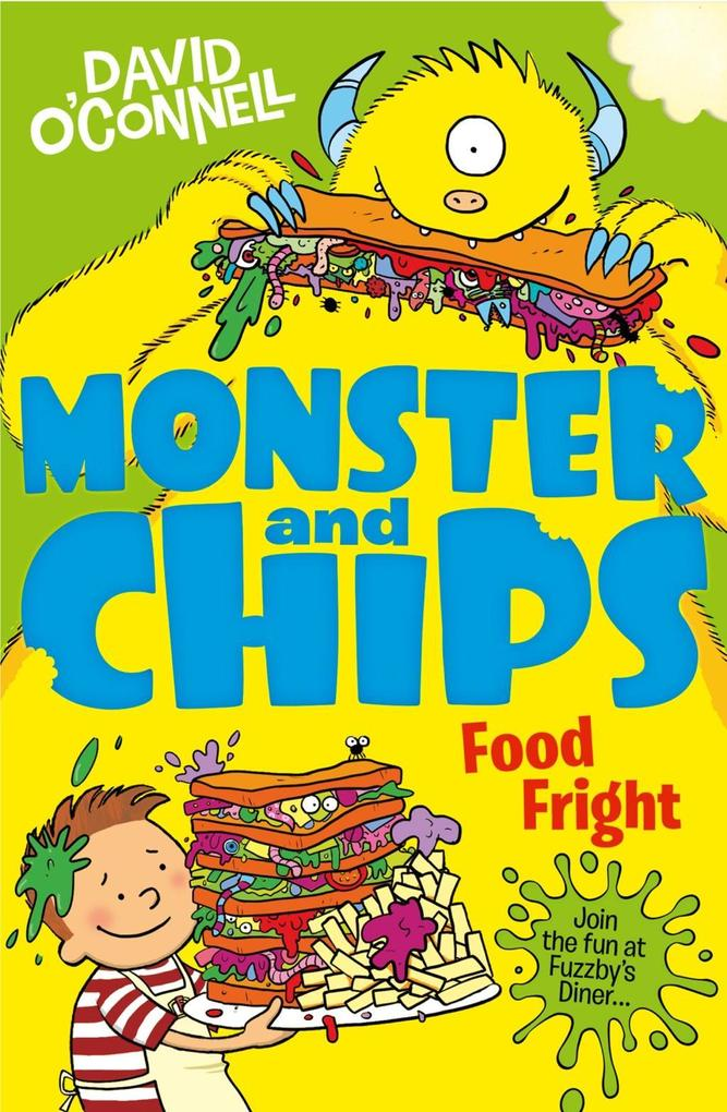 Food Fright (Monster and Chips, Book 3) als eBo...