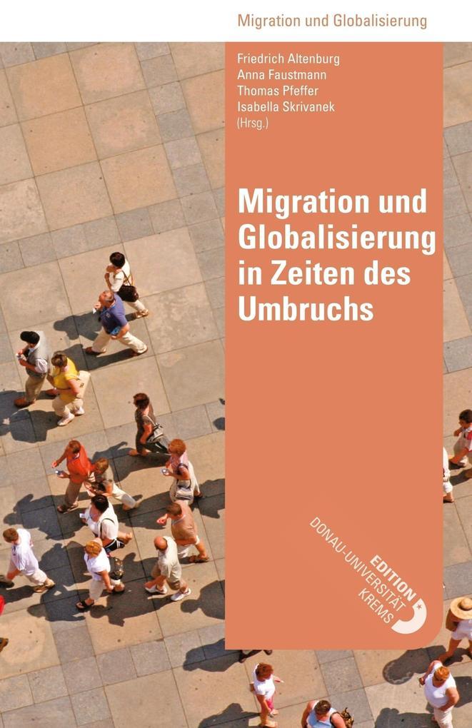 Migration und Globalisierung in Zeiten des Umbruchs als eBook