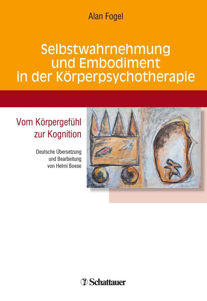 Selbstwahrnehmung und Embodiment in der Körperpsychotherapie als eBook
