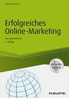 Erfolgreiches Online-Marketing - inkl. Arbeitshilfen online