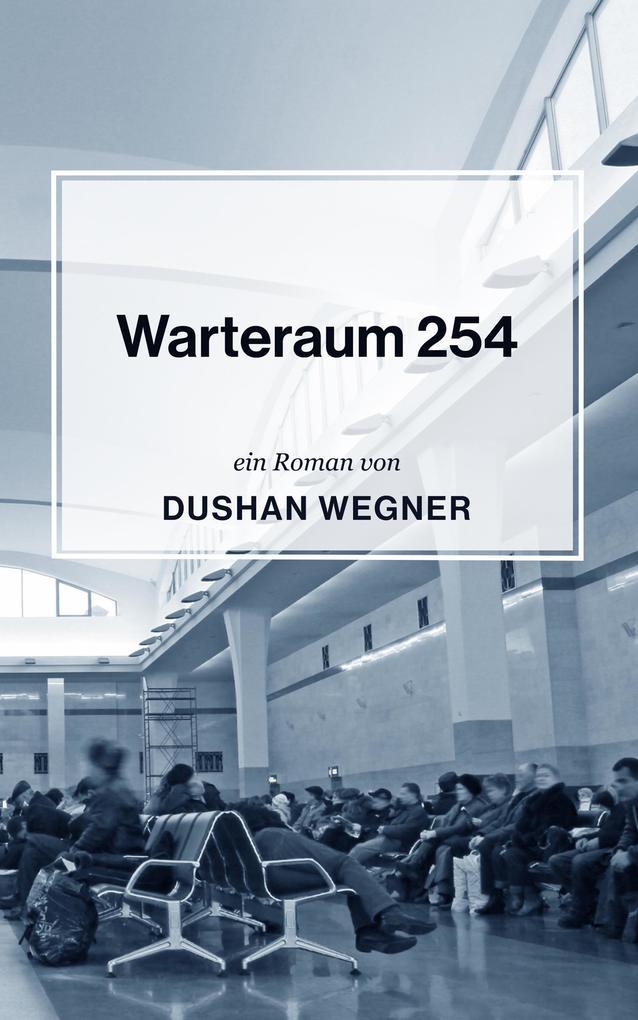 Warteraum 254 als eBook