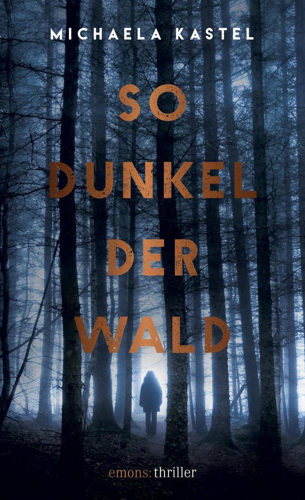 So Dunkel der Wald als eBook