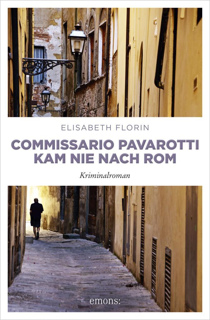 Commissario Pavarotti kam nie nach Rom als eBook