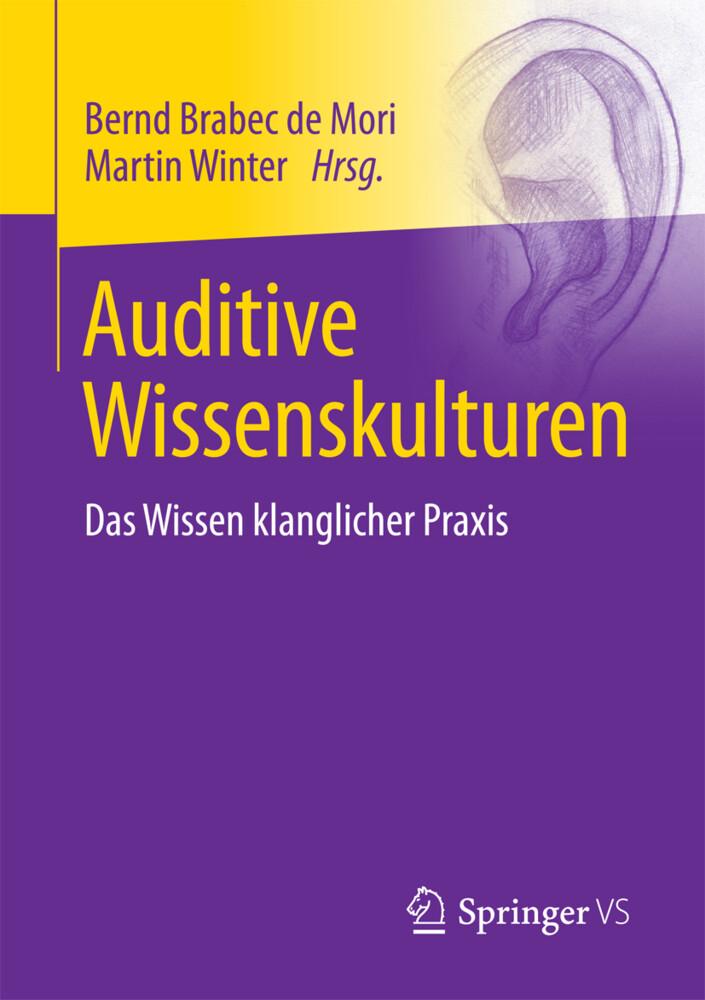 Auditive Wissenskulturen als Buch von