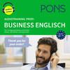 PONS Audiotraining Profi - BUSINESS ENGLISH. Für Fortgeschrittene und Profis