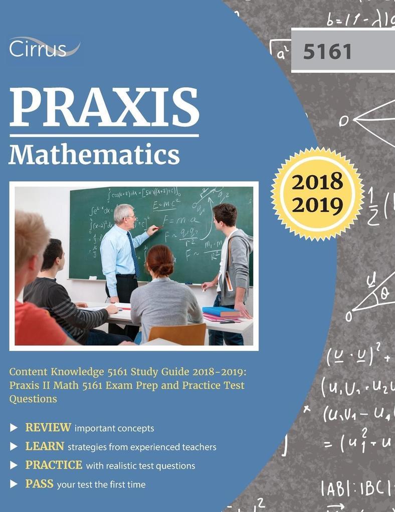 Praxis Mathematics Content Knowledge 5161 Study...