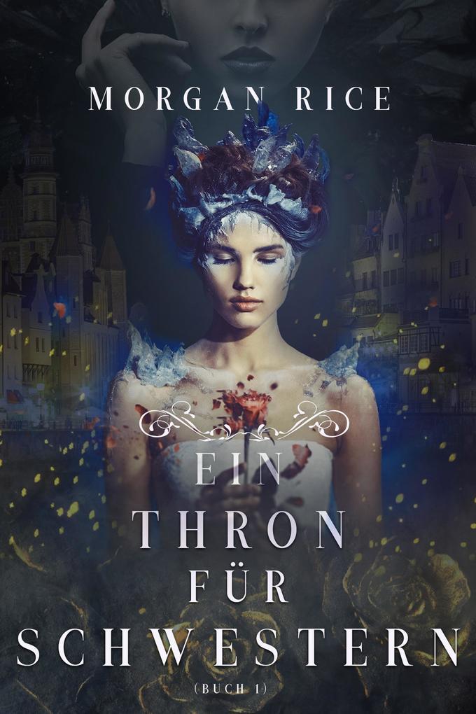 Ein Thron für Zwei Schwestern (Buch 1) als eBook