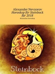 Horoskop für Steinbock für 2018. Russisches hor...