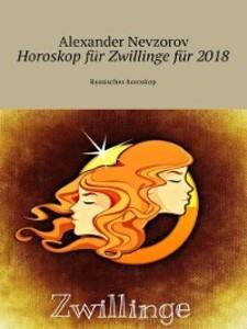 Horoskop für Zwillinge für 2018. Russisches hor...