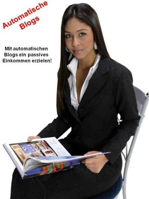 Automatische Blogs als eBook von Curt Leuch