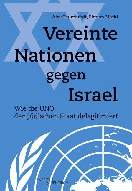 Vereinte Nationen gegen Israel als Buch (kartoniert)