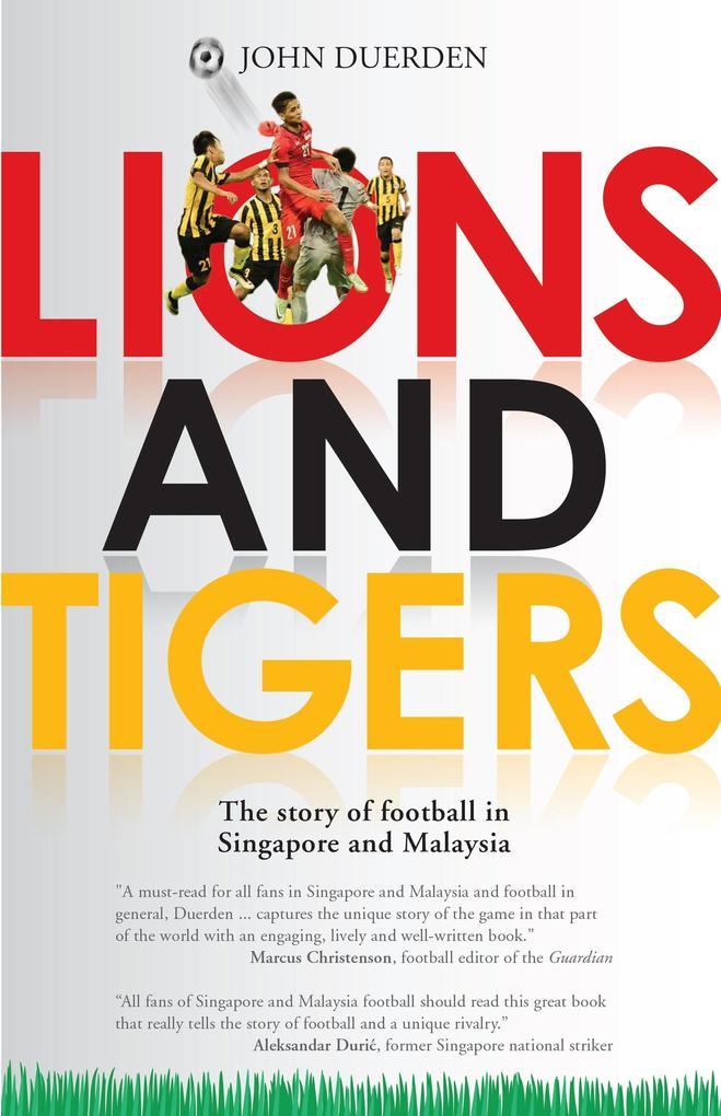 Lions and Tigers als eBook von John Duerden