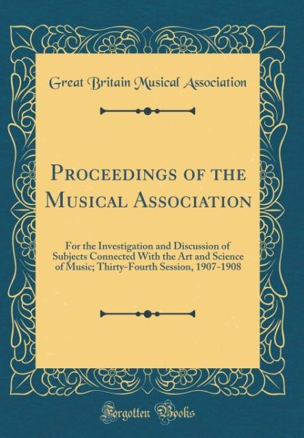 Proceedings of the Musical Association als Buch...