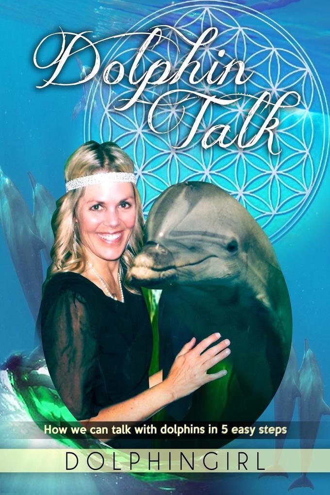 Dolphin Talk als Taschenbuch von Dolphingirl