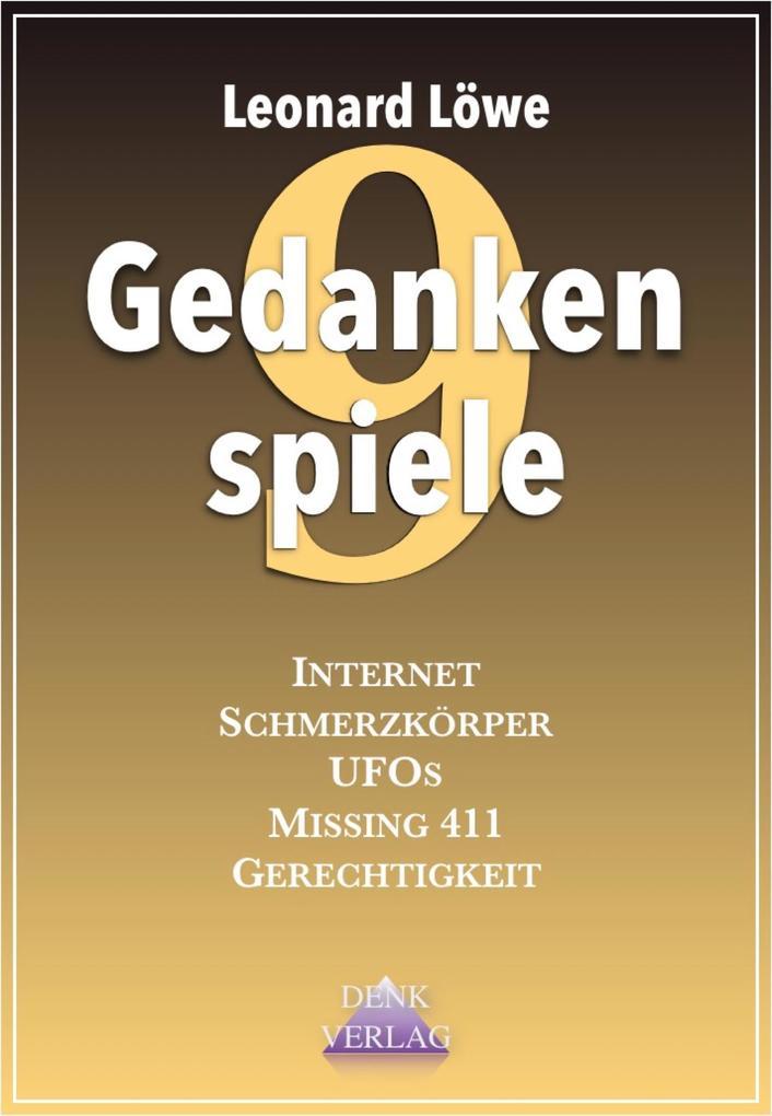 Gedankenspiele IX: Internet - Schmerzkörper - U...