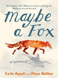 Maybe a Fox als eBook von Alison Mcghee, Kathi ...