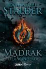 Der Wanderer: Madrak