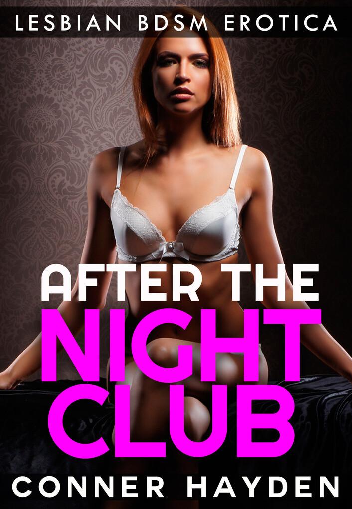 After The Nightclub als eBook von Conner Hayden