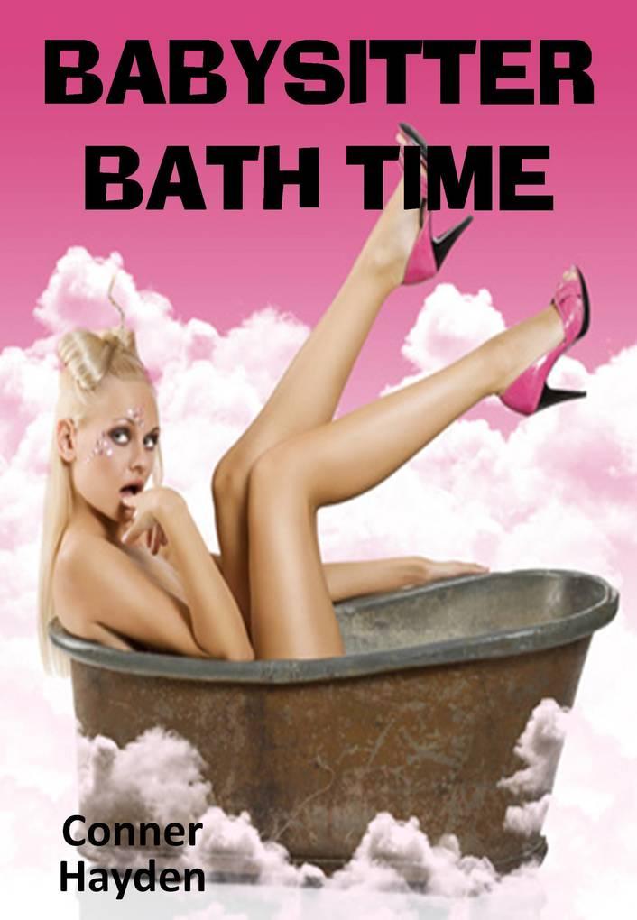 Babysitter Bath Time als eBook von Conner Hayden