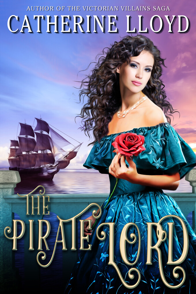 The Pirate Lord als eBook von Catherine Lloyd