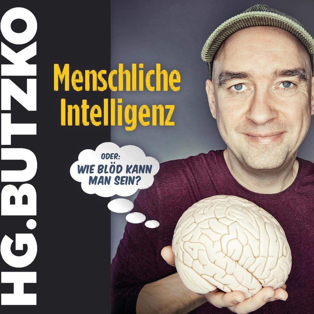 HG. Butzko, Menschliche Intelligenz als Hörbuch Download