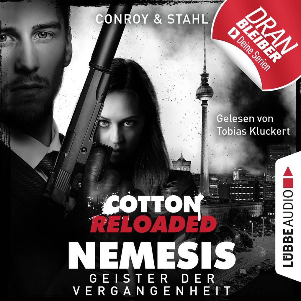 Jerry Cotton, Cotton Reloaded: Nemesis, Folge 4: Geister der Vergangenheit (Ungekürzt) als Hörbuch Download