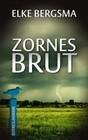 Zornesbrut - Ostfrieslandkrimi
