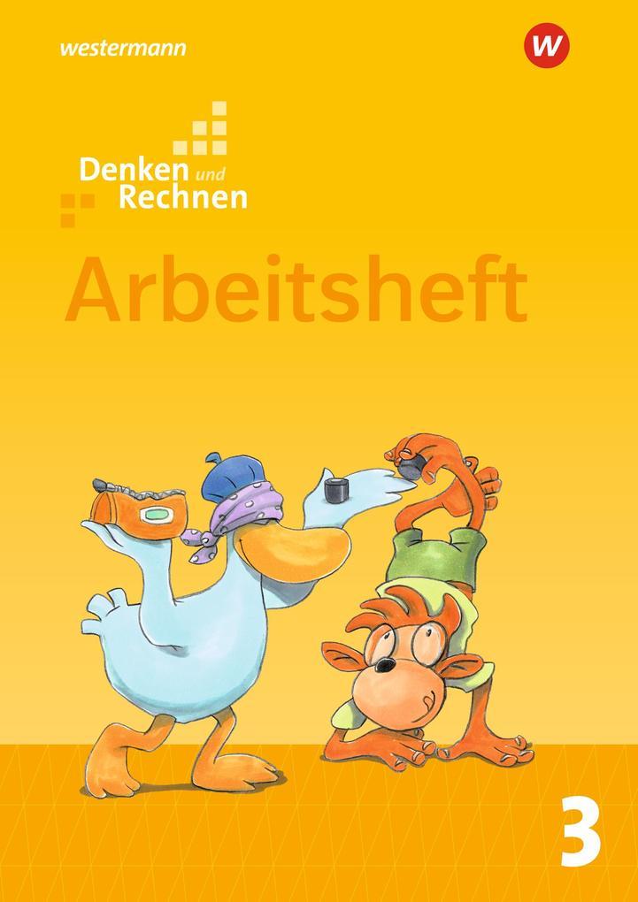Denken und Rechnen 3. Arbeitsheft. Allgemeine Ausgabe als Buch (geheftet)