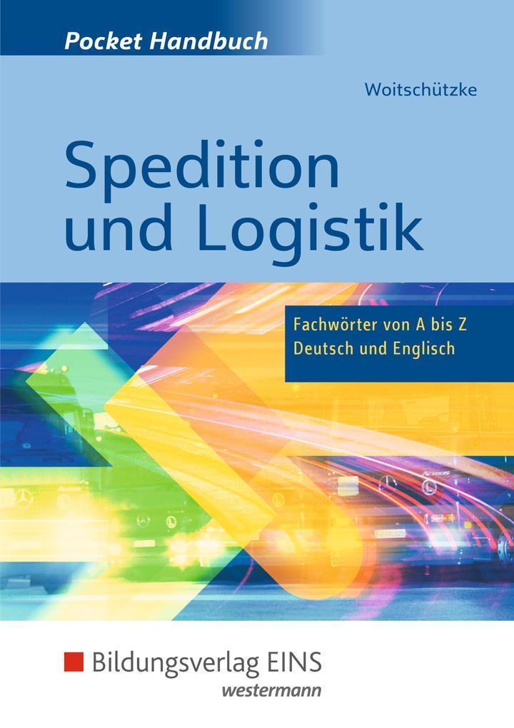 Pocket-Handbuch Spedition und Logistik als Buch