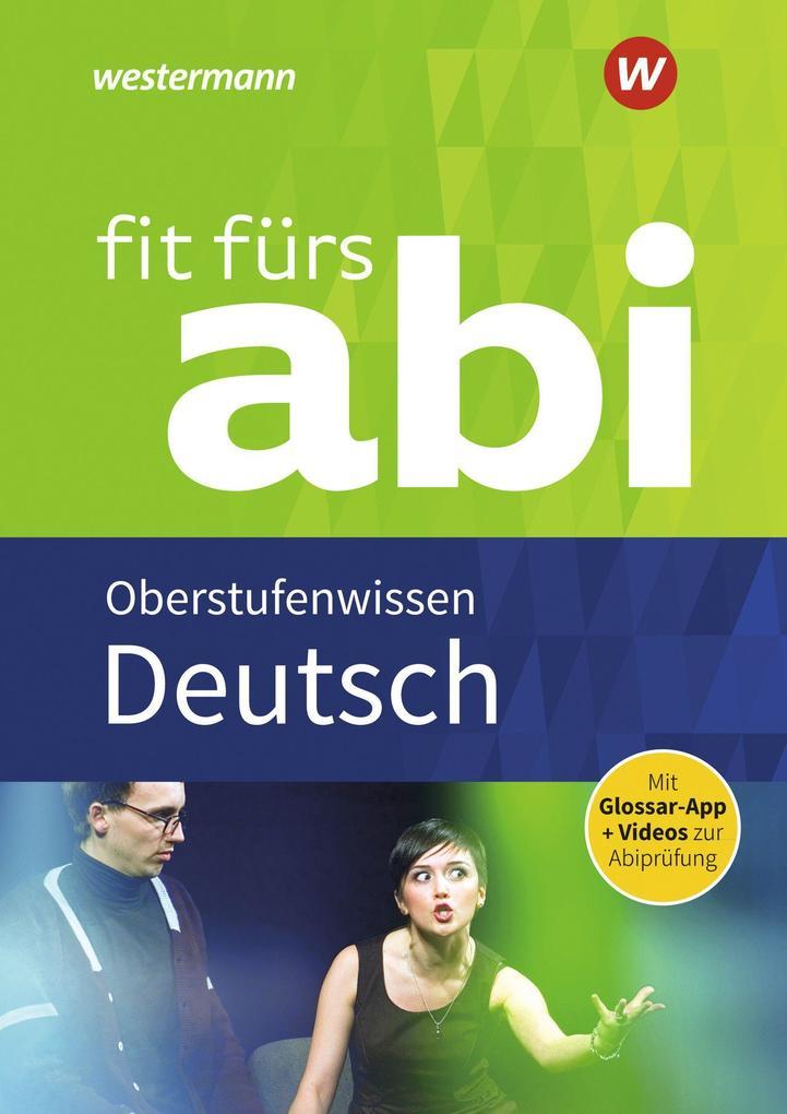 Fit fürs Abi. Deutsch Oberstufenwissen als Buch