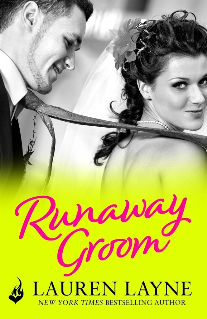 Runaway Groom: I Do, I Don't Book 2 als eBook