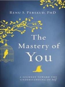 The Mastery of You als eBook von Renu S Persaud
