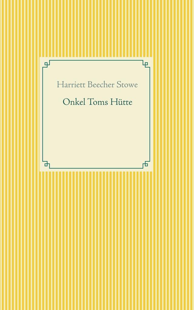 Onkel Toms Hütte als Buch