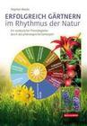 Erfolgreich Gärtnern im Rhythmus der Natur